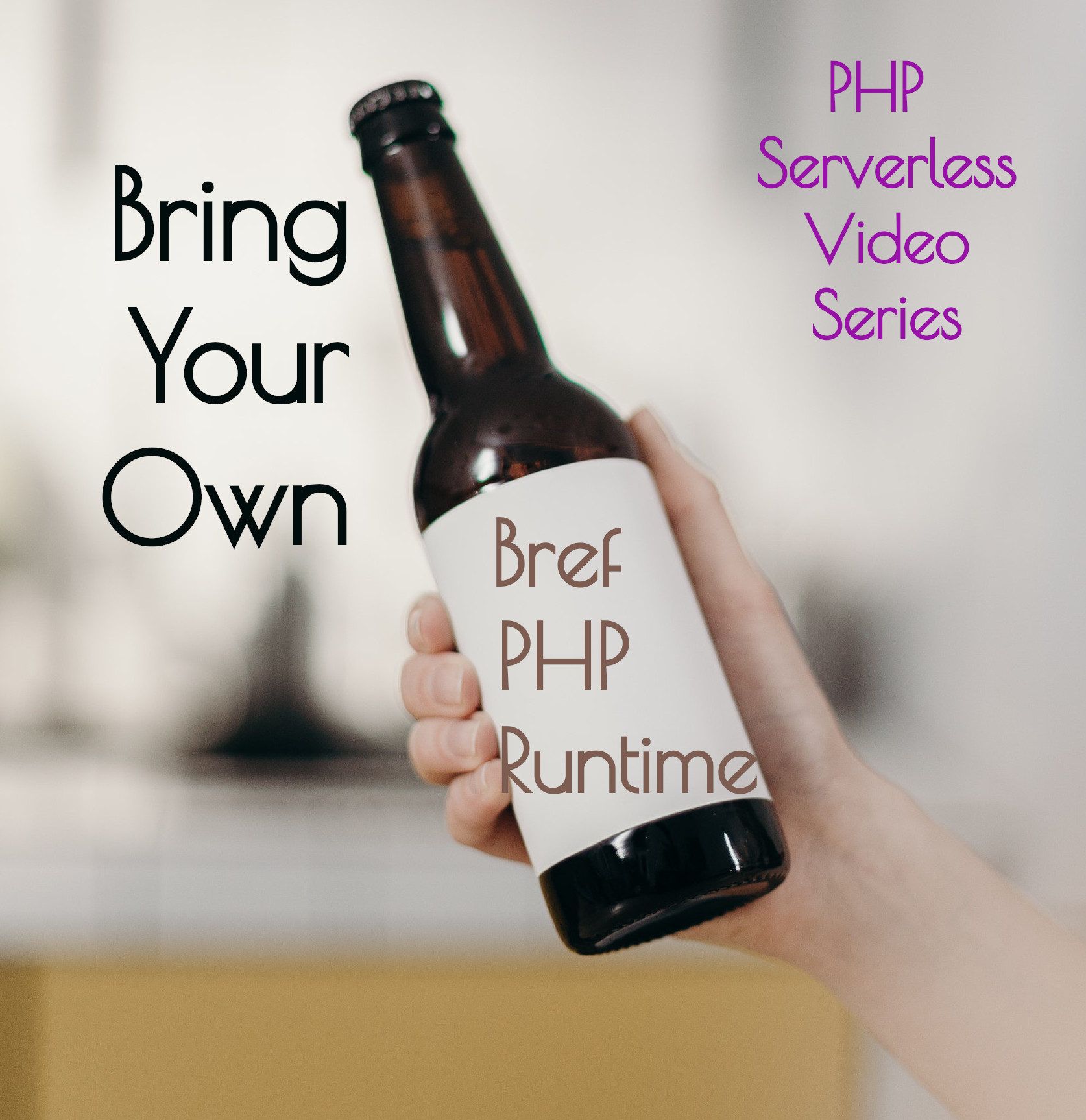 Bring Your Own Bref PHP Runtime
