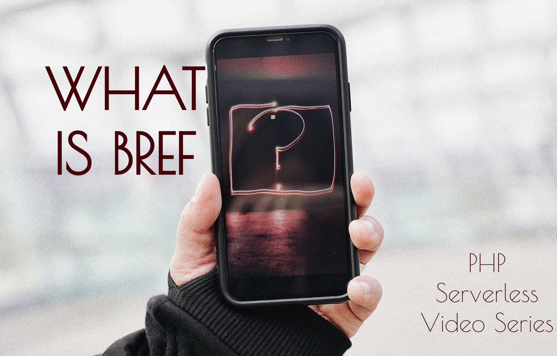 What Is Bref?